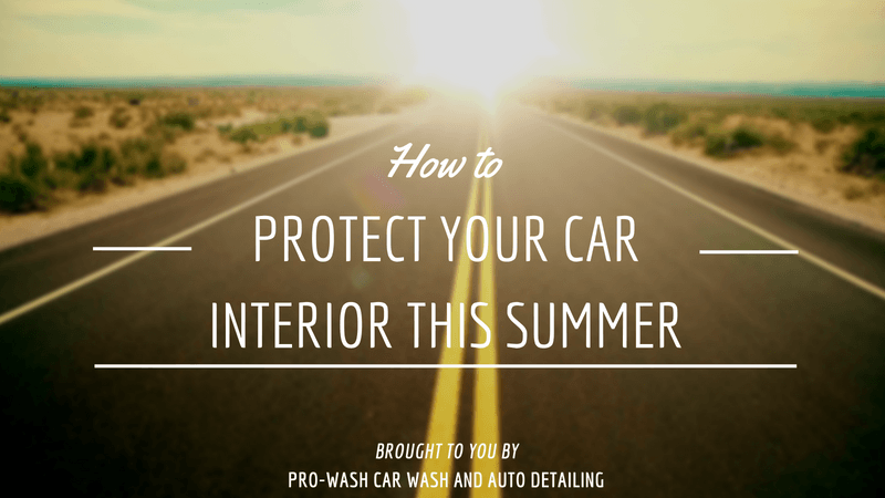Car wash tips archives pro wash how to protect your car interior this summer solutioingenieria Images